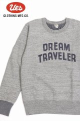 「UES/ウエス」DREAM TRAVELERスウェット【杢グレー】